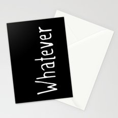 Whatever (on black) Stationery Cards