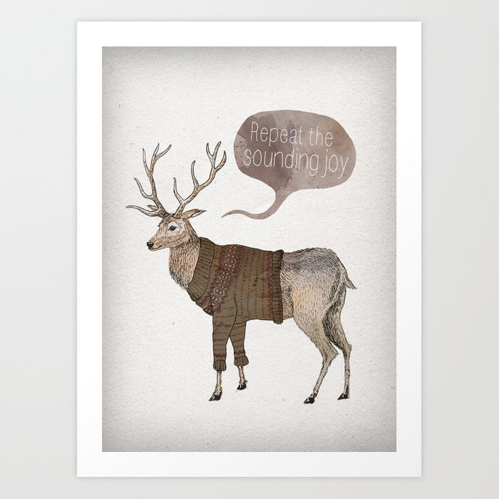 Repeat the Sounding Joy Art Print