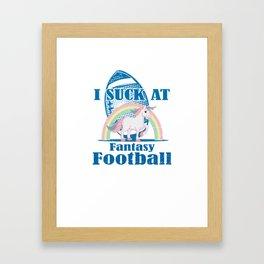 I Suck at Fantasy Football - Loser Unicorn Rainbow Framed Art Print
