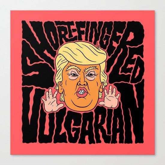 Short-Fingered Vulgarian Canvas Print