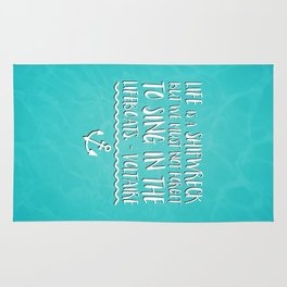 Life Is A Shipwreck Quote Rug