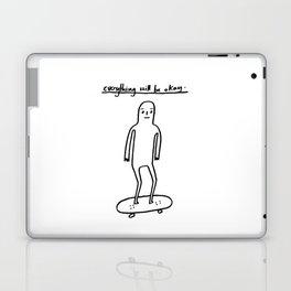 EVERYTHING WILL BE OKAY - positive mantra illustration Laptop & iPad Skin