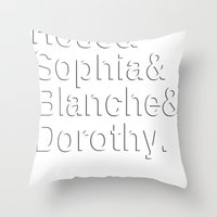 golden girls Throw Pillows featuring Golden Girls in white by pruine