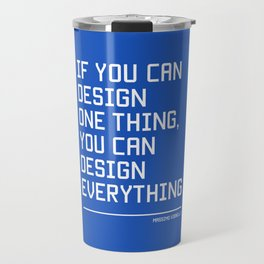 You can design everything Travel Mug