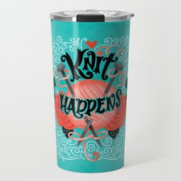 Knit Happens Travel Mug