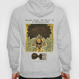 2014 Black Girl Yo Hair Is A Revolution art by Marcellous Lovelace Hoody