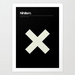 Nihilism Art Print