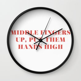 "Bey / Sorry / ""Middle Fingers Up, Put Them Hands High"" Wall Clock"