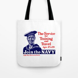 Join The Navy -- World War I Tote Bag
