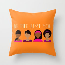 Black Girls Be The Best You Throw Pillow