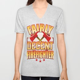 Fairly Decent Firefighter Unisex V-Neck