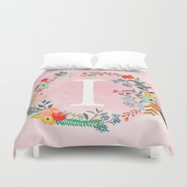 Flower Wreath with Personalized Monogram Initial Letter I on Pink Watercolor Paper Texture Artwork Duvet Cover