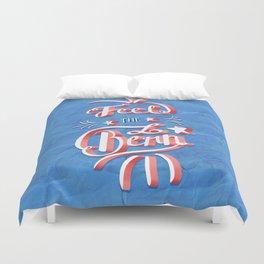 Feel the Bern! Duvet Cover
