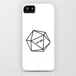 Let's Roll! D20 iPhone Case