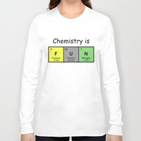 chemistry Long Sleeve T-shirts featuring Chemistry is by Rhodium Clothing