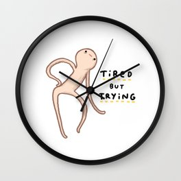Honest Blob - Tired But Trying Wall Clock