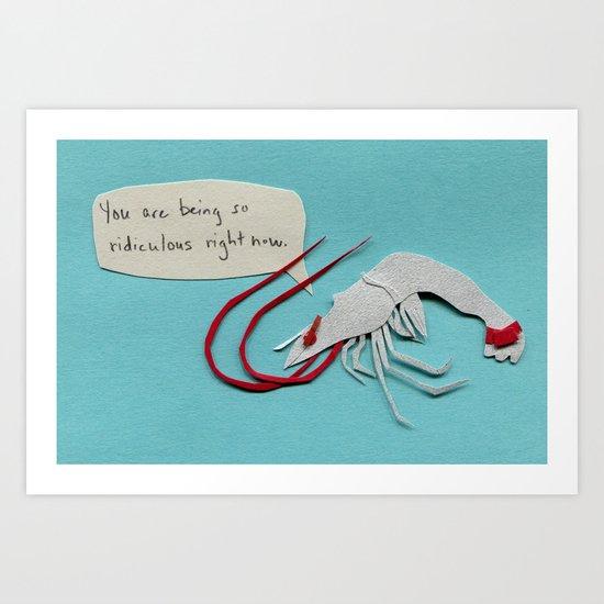 Disapproving Shrimp Art Print