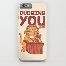 I'm Judging You Cat T-Shirt iPhone Case