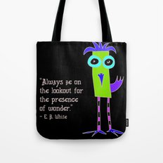 the presence of wonder Tote Bag