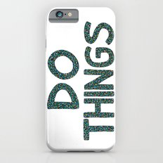 Do Things Slim Case iPhone 6s
