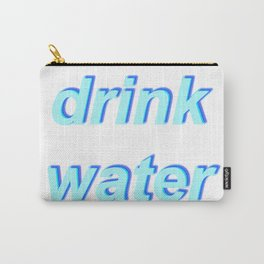 Drink Water Carry-All Pouch