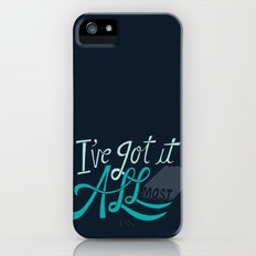 I've Got it All(most) iPhone (5, 5s) Slim Case