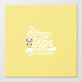 Cutest Kids Panda born in December T-Shirt Canvas Print