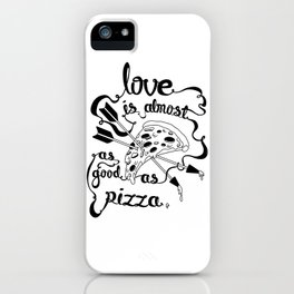 Pizza Love iPhone Case
