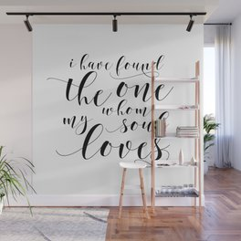 SONG OF SOLOMON 3:4, I Have Found The One Whom My Soul Loves,Engagement Gift,Bible Verse Wall Mural