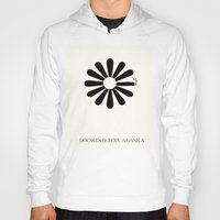 looking for alaska Hoodies featuring Looking for Alaska by green.lime