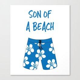 Son Of A Beach Canvas Print
