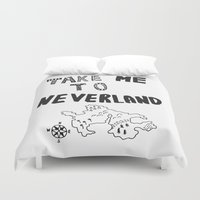 neverland Duvet Covers featuring Take me to Neverland  by Vasare Nar