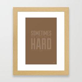 Motto - Week 5 Framed Art Print