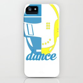 DANCE AND GET LUCKY T-SHIRT iPhone Case