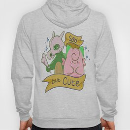 Sad but Cute Hoody