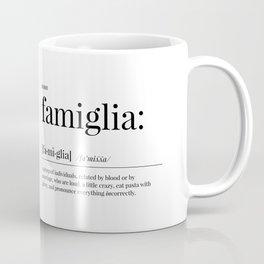 Famiglia Definition Coffee Mug