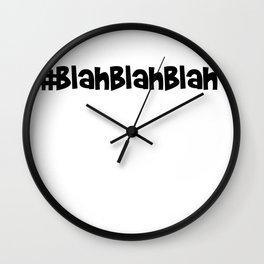 Funny Blah Blah Blah Wall Clock