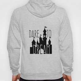 Dare to Dream Fantasy Castle Silhouette Hoody