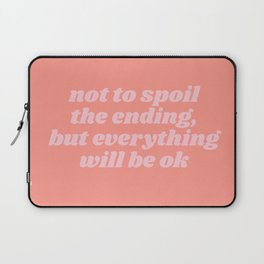 everything will be ok Laptop Sleeve