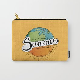 It's Always Summer Somewhere Carry-All Pouch