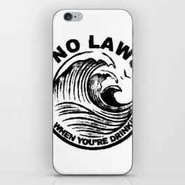 ain't no laws iPhone Skin