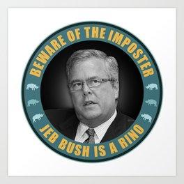Jeb Bush Is A RINO Art Print
