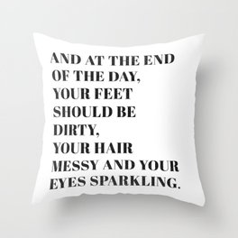 and at the end Throw Pillow