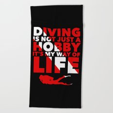 Scuba diving is my way of life Beach Towel