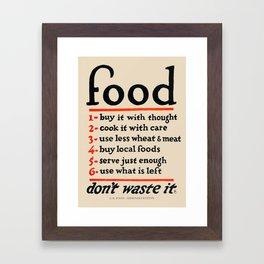Food, Don't Waste It - WWI Poster, 1917 Framed Art Print