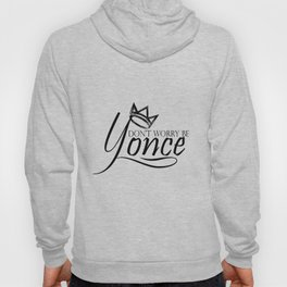 Dont worry, be yonse. Hoody