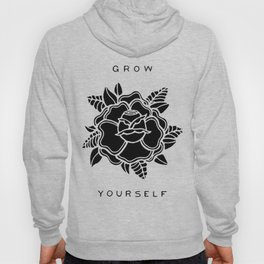 black rose/grow yourself Hoody