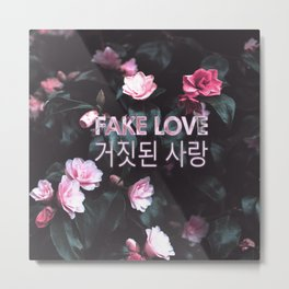 Fake Love Pink Floral Metal Print