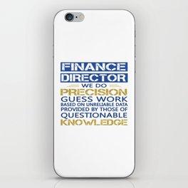 FINANCE DIRECTOR iPhone Skin