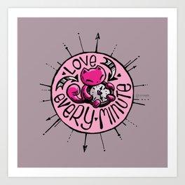 Skribbles: Love every minute (pink) Art Print